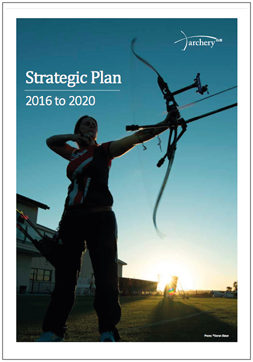 Archery GB Strategic Plan 2016 - 2020