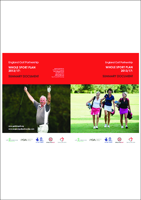 England Golf Partnership Whole Sports Plan 2013/2017 Summary Document